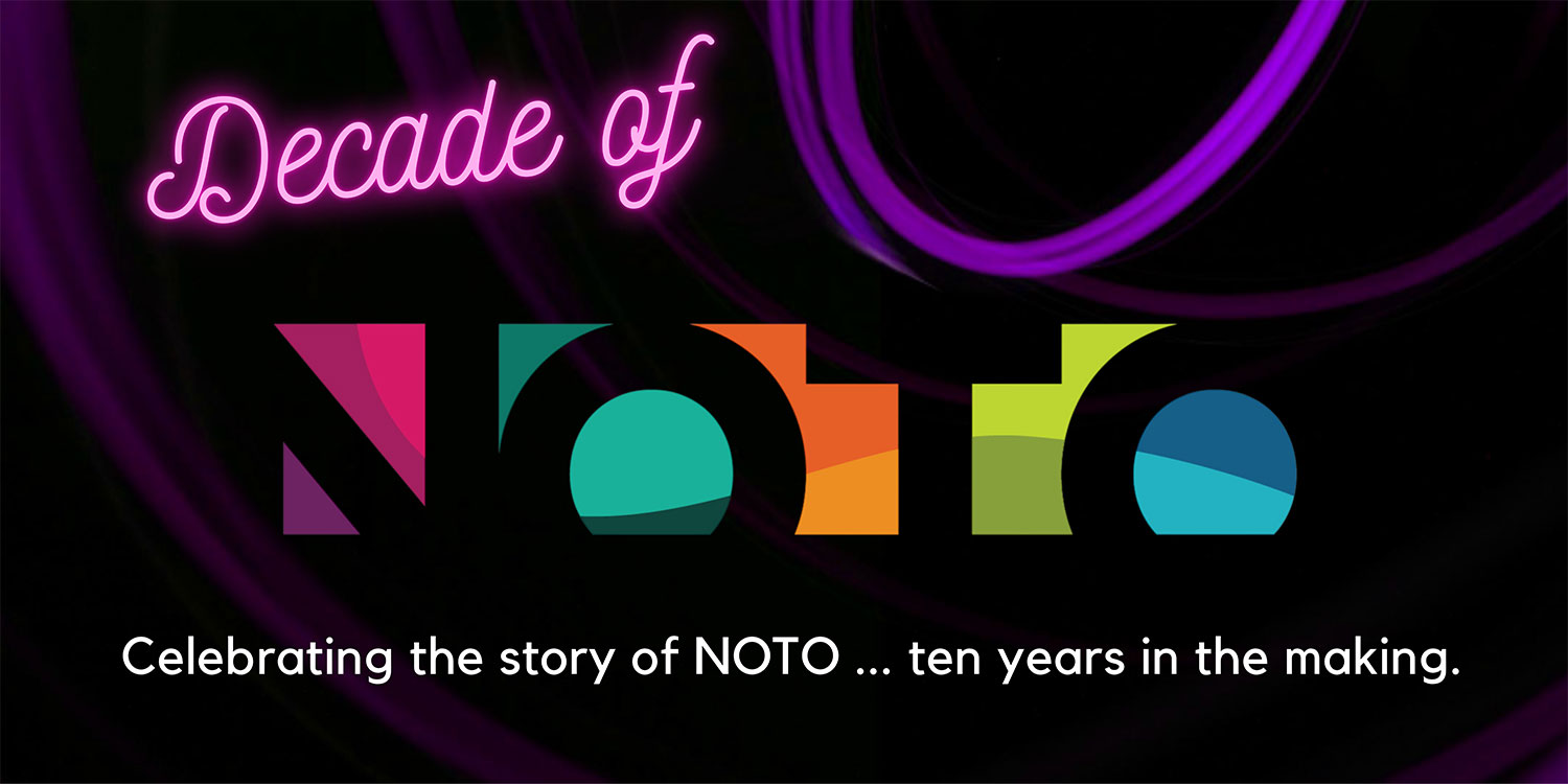 Decade of NOTO